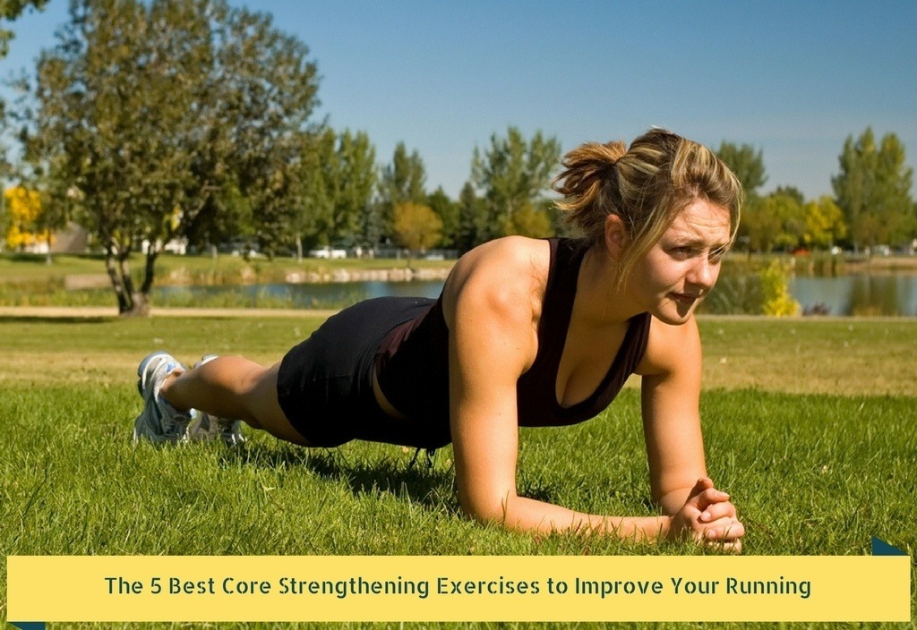 The 5 Best Core Strengthening Exercises to Improve Your Running